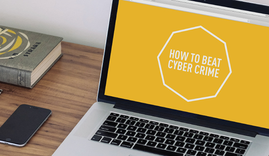 Cyber crime is huge: how to protect your business